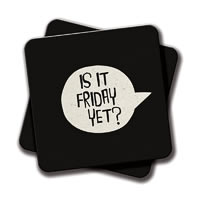 Amey Is It Friday Yet (Black) Coasters - set of 2