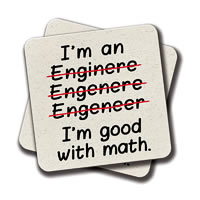 Amey I'm an Engineer I'm Good at Math Coasters - set of 2