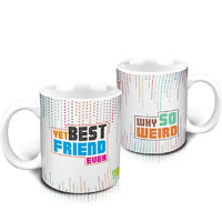 Hot Muggs Yet Best Friend Ever Mug