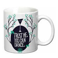 Prithish Trust Me You Can Dance White Mug