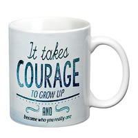Prithish It Takes Courage To Grow Up White Mug