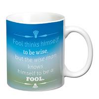 Prithish Fools Think Himself To Be Wise White Mug