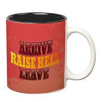 Prithish Arrive Raise Hell Leave Double Color Mug