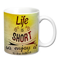 Prithish Life Is Short White Mug