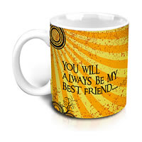 Hot Muggs You Will Always Be My Best Friend Mug