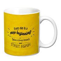 Prithish Every Day Is A New Beginning White Mug