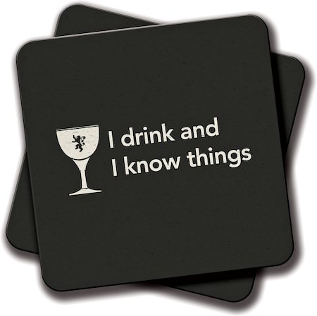 Amey I Drink and I Know Things Coasters - set of 2
