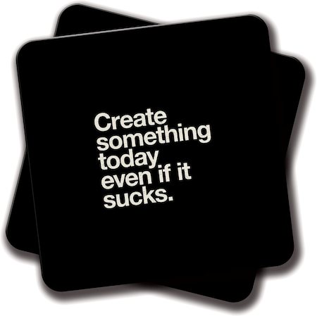 Amey Create Something Today Even if it Sucks Coasters - set of 2