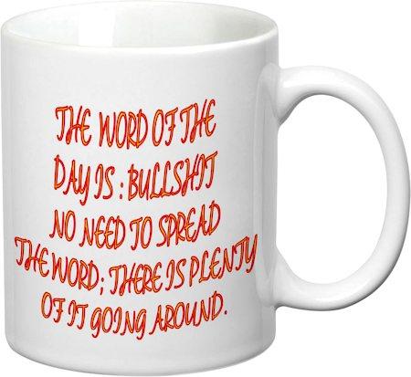Prithish Word Of The Day: Bullshit White Mug