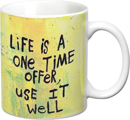 Prithish Life Is A One Time Offer, Use It Well White Mug