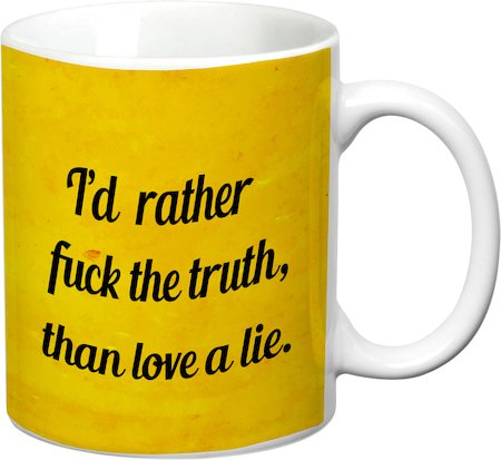 Prithish Love A Lie White Mug
