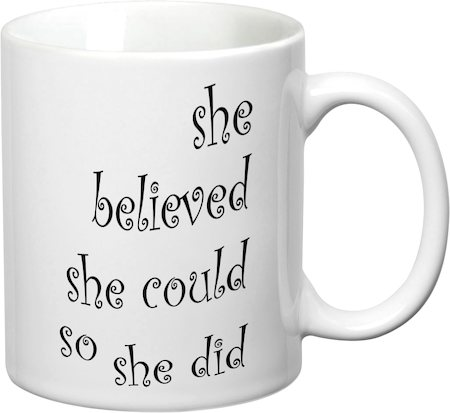 Prithish She Believed She Could White Mug