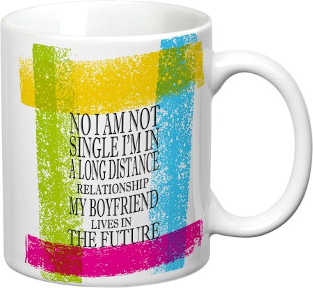 Prithish No I Am Not Single White Mug