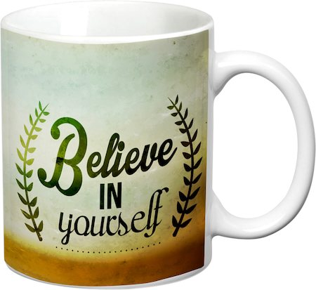 Prithish Believe In Yourself White Mug