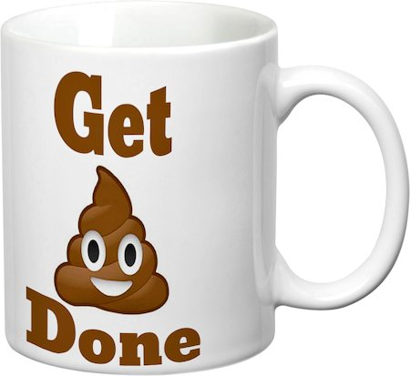 Prithish Get Shit Done White Mug