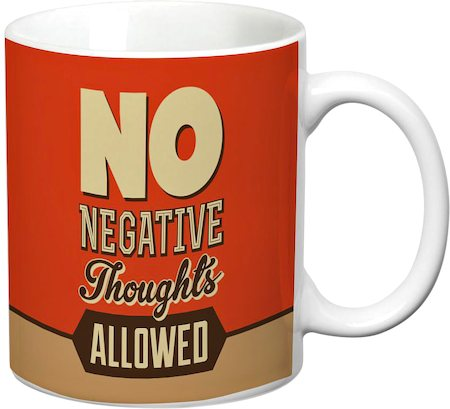 Prithish No Negative Thoughts Allowed White Mug