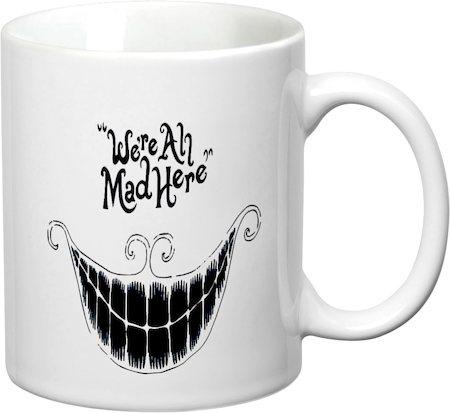 Prithish We're All Mad Here White Mug