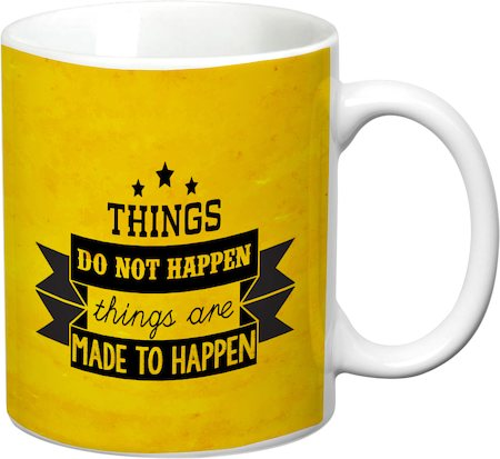 Prithish Things Do Not Happen White Mug
