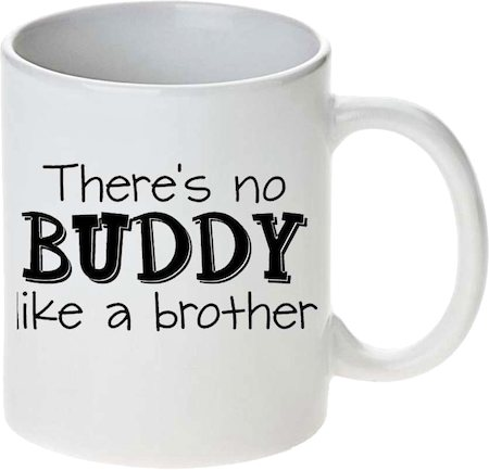 Prithish There's No Buddy Like A Brother White Mug