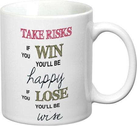Prithish Take Risks White Mug