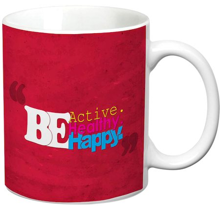 Prithish Be Active Healthy Happy White Mug